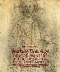 Working Drawings of Icon Painters after the Fall of Constantinople