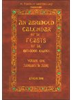 An Abridged Calendar of the Feasts of the Orthodox Church Vol.One January to June