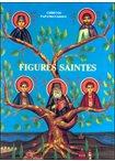 Figures Saintes