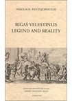 Rigas Velestinlis Legend and Reality