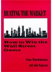 Beating the Market How to win the Wall Street Game οικονομία   διοίκηση   management