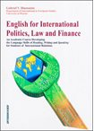 *English for International Politics, Law and Finance