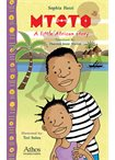 Mtoto - A little African Story