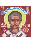 The Friend of Christ Saint Lazarus (Νο 32)