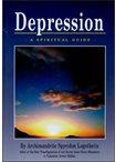 Depression, a spiritual guide.